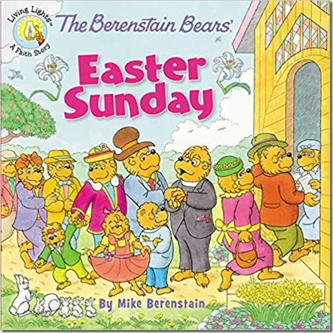 The Berenstein Bears Easter Sunday